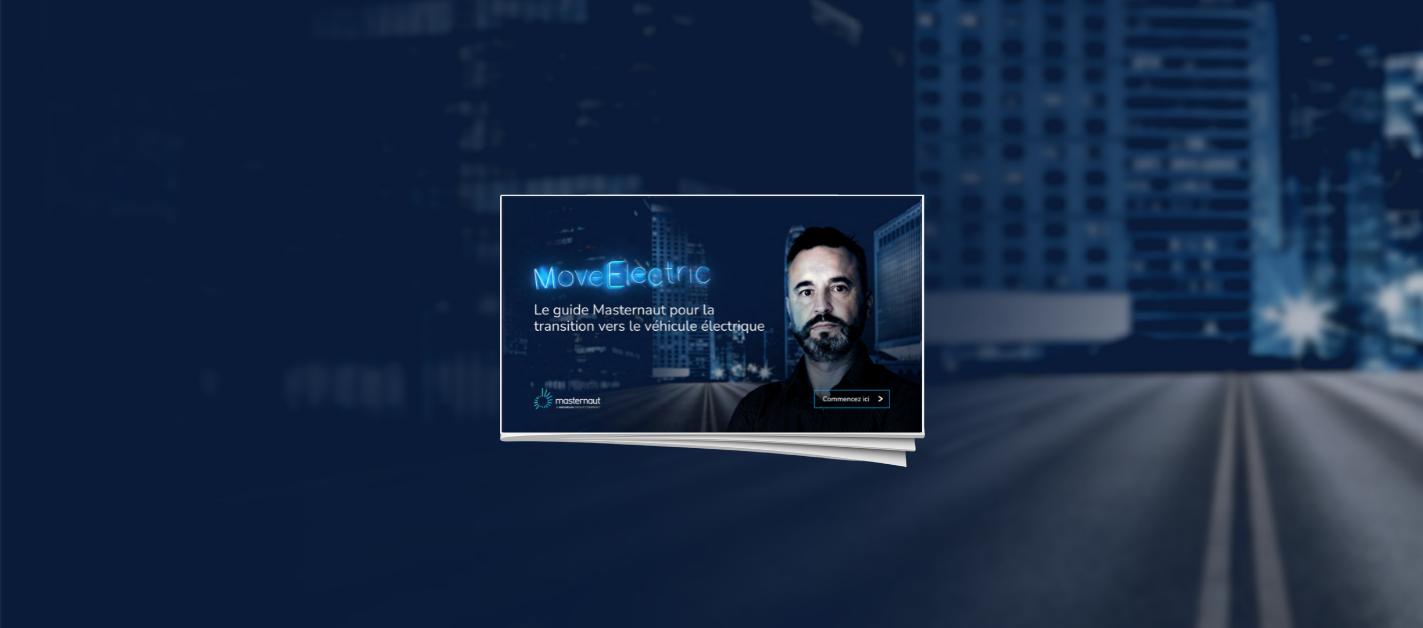 Le guide Masternaut de la transition vers le véhicule électrique